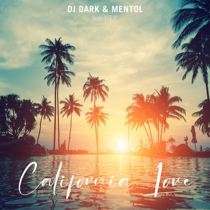 California Love feat. D.E.P. (Dj Dark & Mentol  Remix) -                     Luxe radio