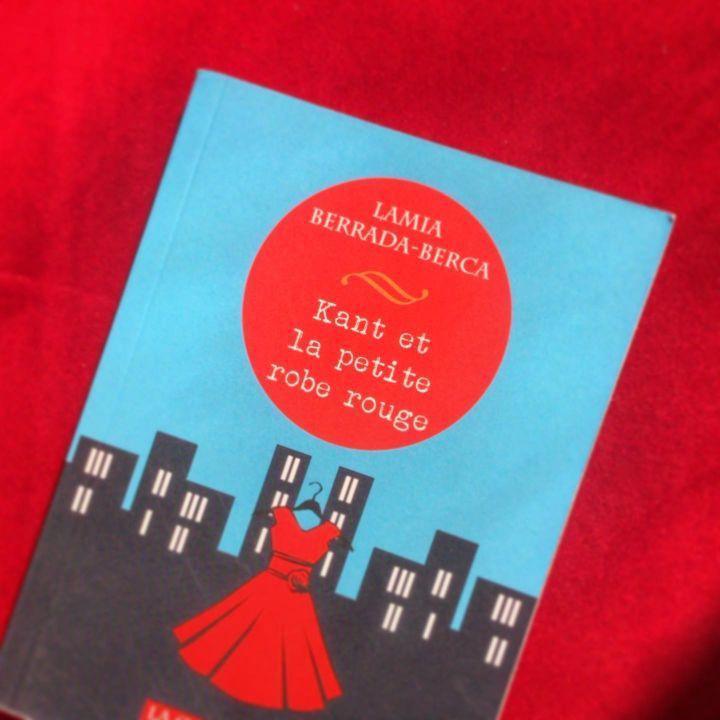 Kant et la petite robe rouge de Lamia Berrada-Berca - Entre Les Lignes -                     Luxe radio